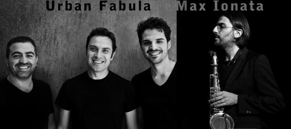 Max Ionata & Urban Fabula