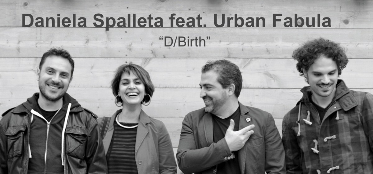 Daniela Spalletta feat Urban Fabula_D-Birth